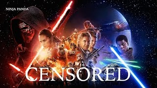 STAR WARS: THE FORCE AWAKENS | Unnecessary Censorship | Censored Recut