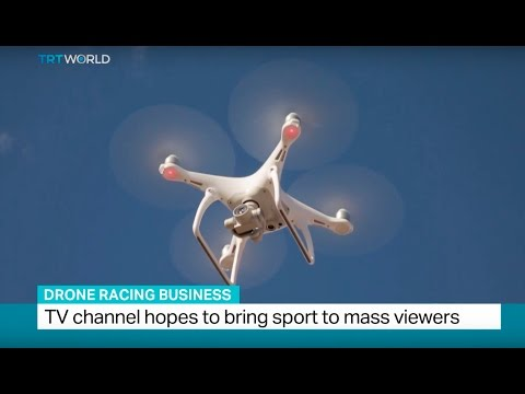 Drone Racing Business: TV channel hopes to bring sport to mass viewers