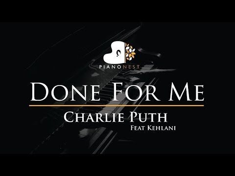 Charlie Puth - Done For Me feat Kehlani - Piano Karaoke / Sing Along / Cover with Lyrics