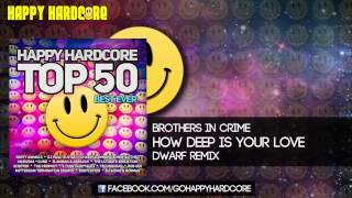 19 Brothers In Crime - How Deep Is Your Love (Dwarf Remix)