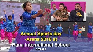 Rana International School #Sports Day #Arena 2018