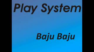 Play System - Moja Mała