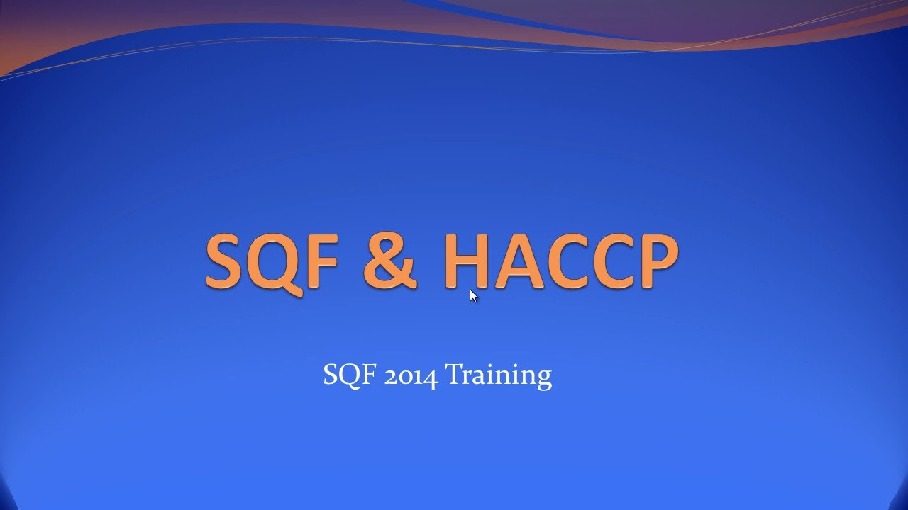 Sqf And Haccp Training Video Youtube