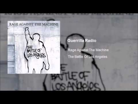 Rage Against The Machine - Guerrilla Radio (Clean)