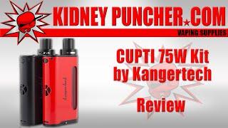 cupti 75w kit by kangertech review