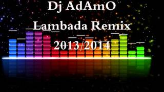 Lambada Remix 2018 Dj AdAmO