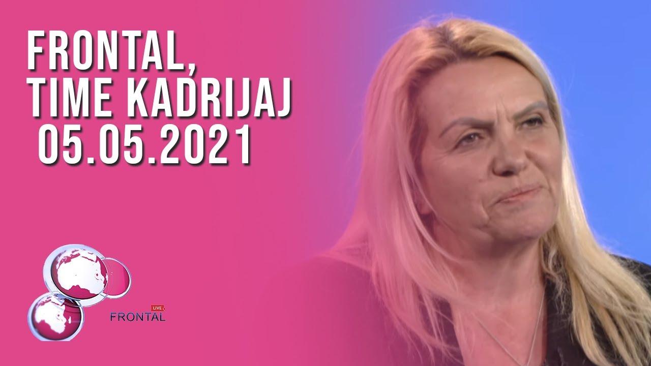 FRONTAL, Time Kadrijaj - 05.05.2021