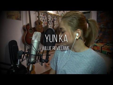 Yun Ka (Willie Revillame) Cover - Ruth Anna