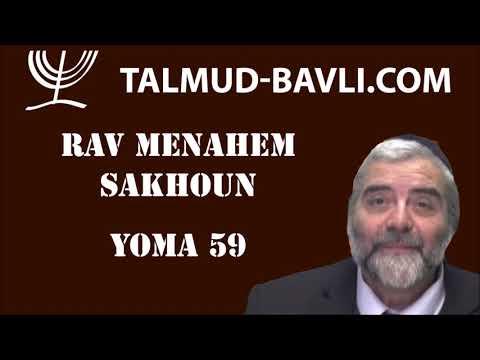 Yoma 59 - Rav Menahem SAKHOUN (en français)