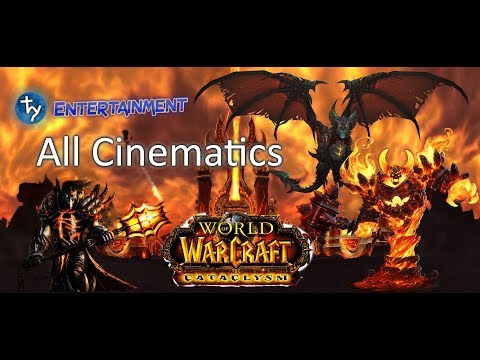 [World of Warcraft] All Cataclysm Cinematics