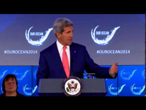 "Secretary Kerry Delivers Remarks at 2014 ""Our Ocean"" Conference"