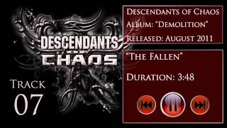 Descendants of Chaos - Demolition - The Fallen