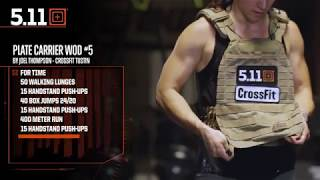 Weight Vest Wednesday Workout of the Day #5 by Joel Thompson CrossFit Tustin | 5.11 Tactical
