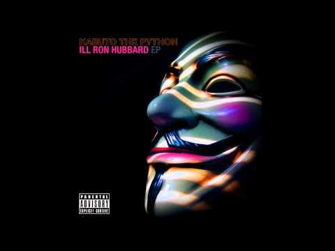 Ill Ron Hubbard - Kabuto the Python