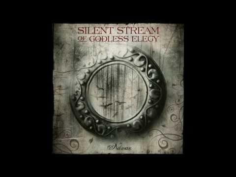 SILENT STREAM OF GODLESS ELEGY  Dva Stiny Mam
