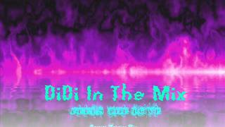 Didi In The Mix - Let It Rock (Vol.3)