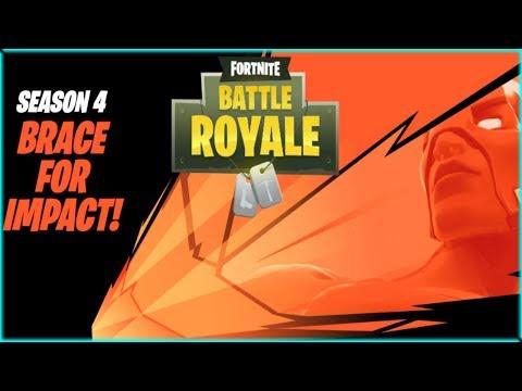 SEASON 4 In Fortnite Battle Royale | BRACE FOR IMPACT |