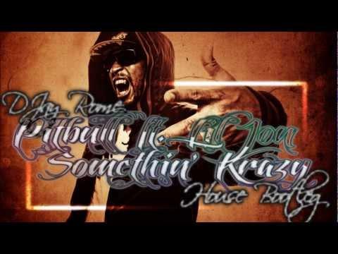Pitbull ft. Lil Jon - Somethin' Krazy (DJay Rome House Bootleg)