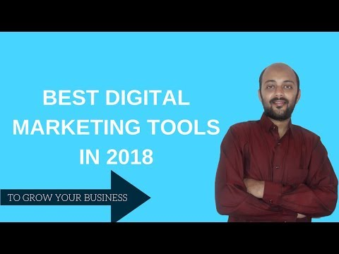 Best 6 Digital Marketing Tools to Grow your Business in 2018