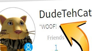 PLAYING ON DUDE THE CAT'S ROBLOX ACCOUNT!!