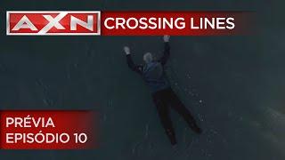 AXN | Crossing Lines - 2ª Temporada - Prévia - Episódio 10