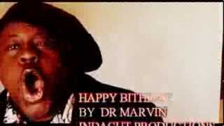 HAPPY BIRTHDAY, BY  DR MARVIN