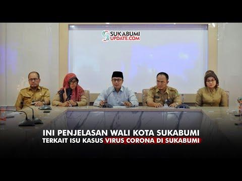 Ini Penjelasan Wali Kota Sukabumi Terkait Isu Kasus Virus Corona Di Sukabumi