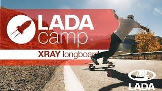 XRAY Longboard от LADA CAMP