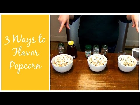 3 Ways to Flavor Homemade Popcorn Mp3
