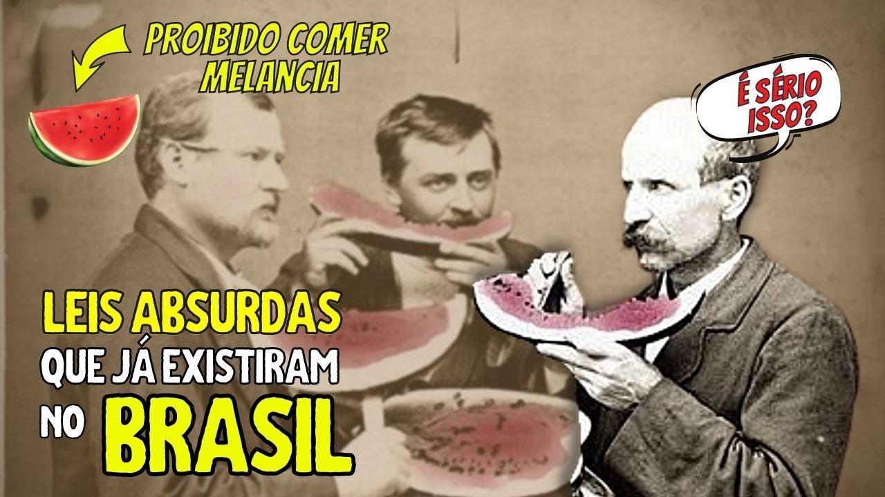 7 leis absurdas que já existiram no Brasil  | HISTÓRIA DO BRASIL