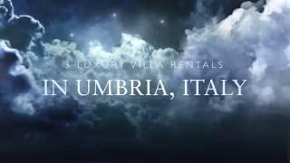 3 Luxury Villa Rentals in Umbria, Italy