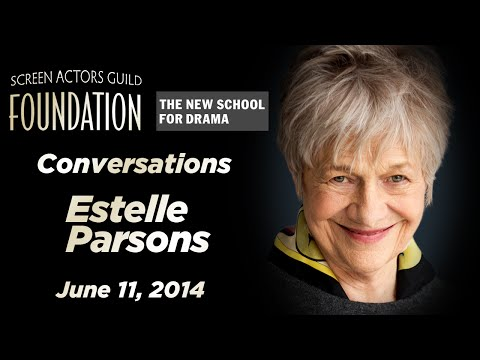 Conversations with Estelle Parsons