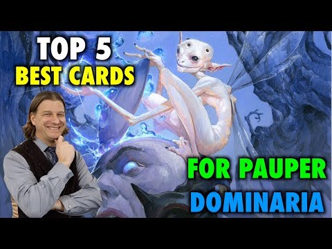 MTG - Top 5 Best Cards For Pauper From Dominaria - Magic: The Gathering