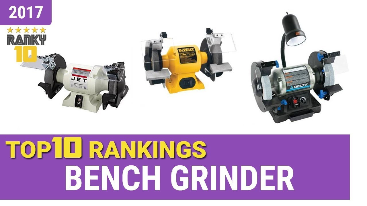 Best Bench Grinder Top 10 Rankings Review 2017 Buying Guide Youtube