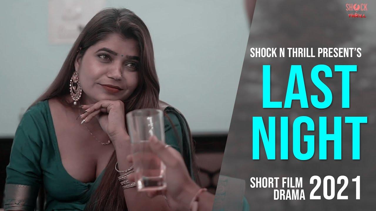 Download Last Night   Short Film Drama 2021   Shock N Thrill