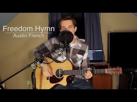 Freedom Hymn - Austin French (Acoustic Cover)