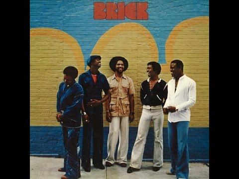 Brick - We Don't Wanna' Sit Down We Wanna' Git Down 1977