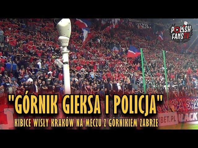 GÓRNIK GIEKSA I POLICJA - kibice Wis?y Kraków na meczu z Górnikiem Zabrze (25.08.2018 r.)
