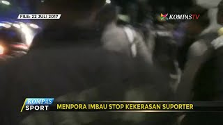Menpora Imbau Stop Kekerasan Suporter thumbnail