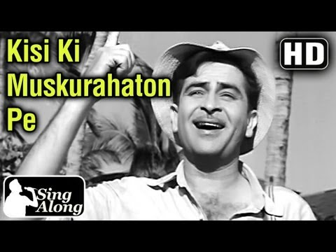 Kisi Ki Muskurahaton Pe (HD) - Old Hindi Hits Mukesh Karaoke Song - Anari - Raj Kapoor - Nutan