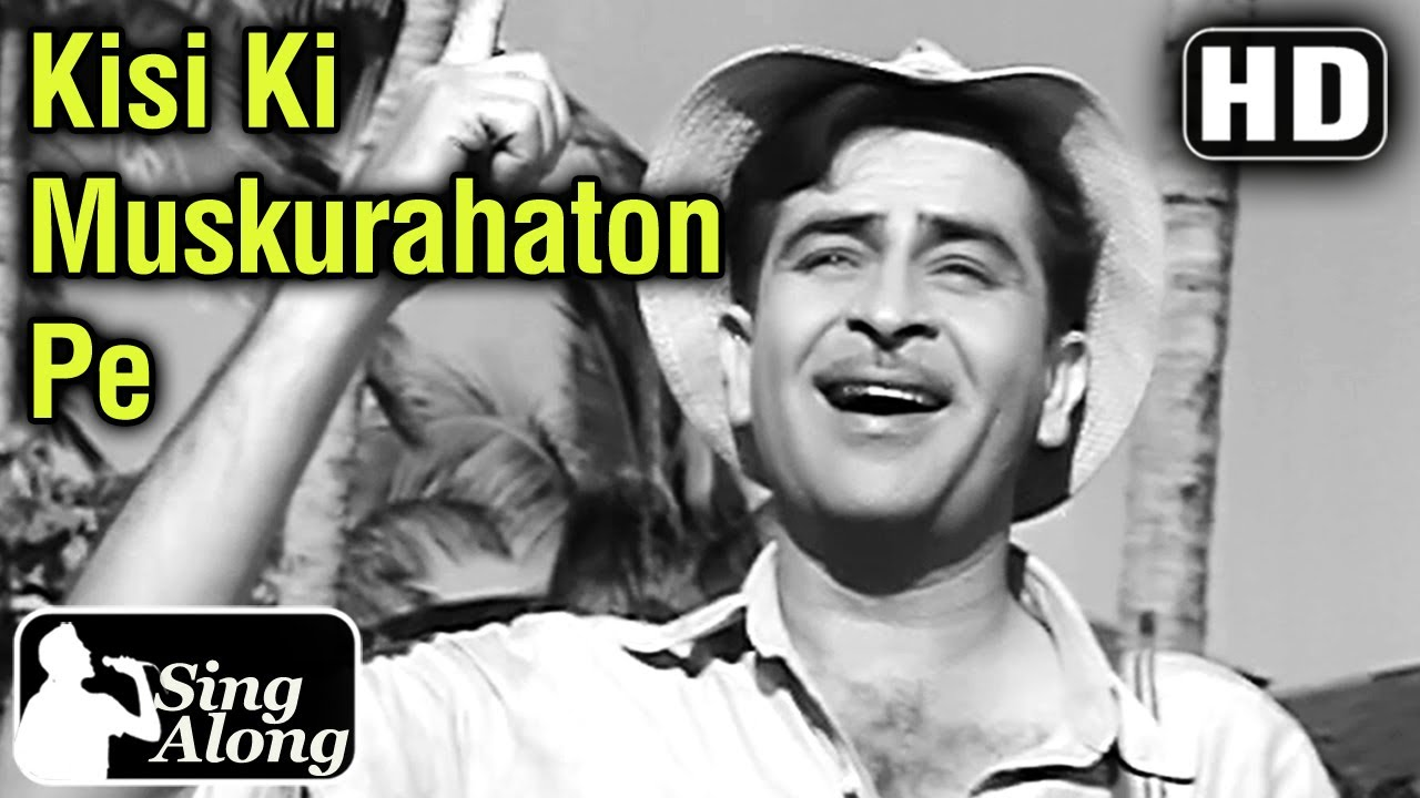Download Kisi Ki Muskurahaton Pe (HD) - Old Hindi Hits Mukesh Karaoke Song - Anari - Raj Kapoor - Nutan
