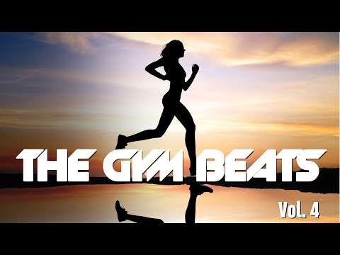 THE GYM BEATS Vol4  Music for Workout 128 BPM