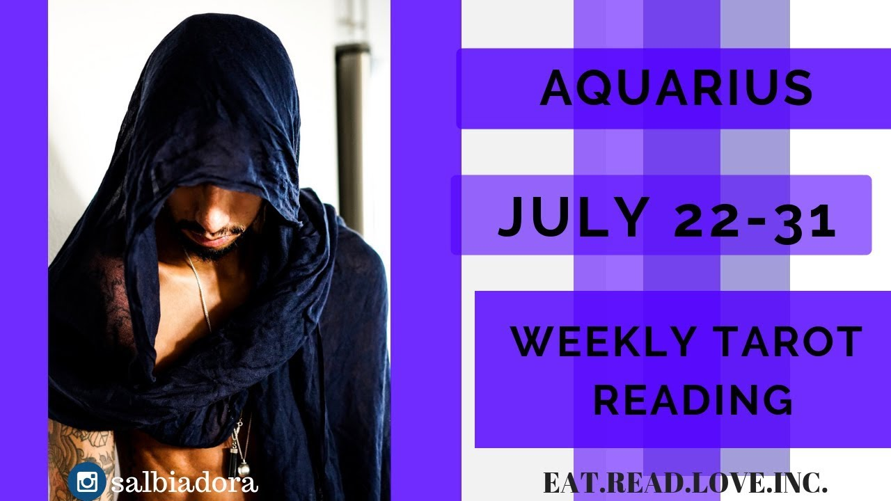 aquarius weekly 16 to 22 horoscope tarot