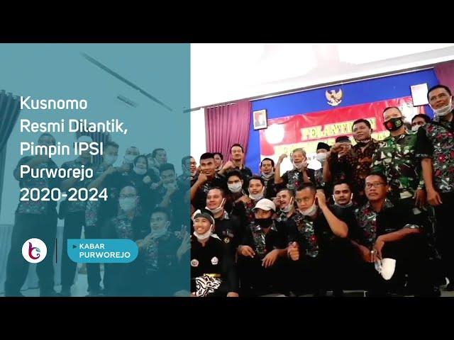 Kusnomo Resmi Dilantik, Pimpin IPSI Purworejo 2020-2024