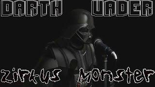 Darth Vader - Das Traurige Zirkus Monster [Song]