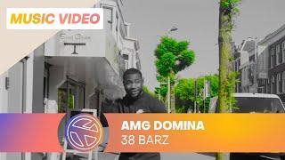 AMG Domina - 38 Barz (Prod. Gamerro)