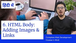 HTML Tutorial: Img and Anchor tags   Web Development Tutorials #6