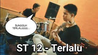ST 12 - TERLALU | COVER by jamband