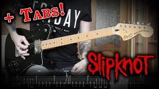 Slipknot - Liar's Funeral (Electric Guitar Cover w/Tabs)