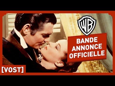 Autant en Emporte le Vent - Bande Annonce Officielle (VOST) - Vivien Leigh / Clark Gable